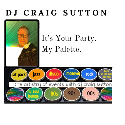 DJ Craig Sutton_Its your party-my palette